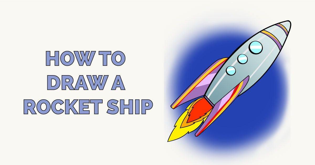 How to Draw a Rocket Ship Featured Image
