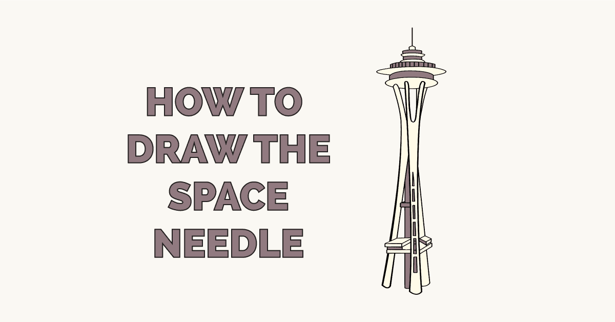 How to Draw the Space Needle Featured Image