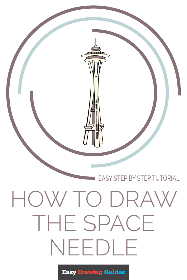 How to Draw Space Needle | Share to Pinterest