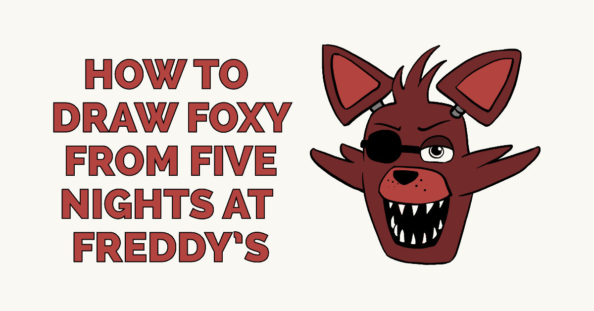 How to Draw Foxy from Five Nights at Freddy's Featured Image