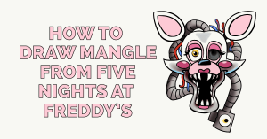 How to Draw Mangle from Five Nights at Freddy's Featured Image