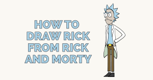 How to Draw Rick from Rick and Morty Featured Image