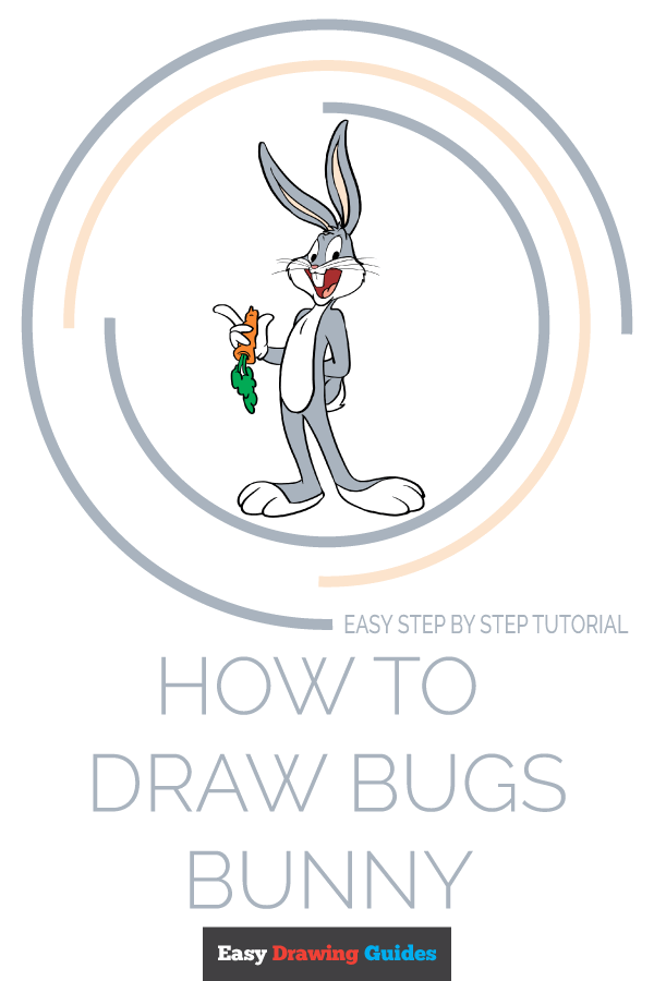 How to Draw Bugs Bunny | Share to Pinterest
