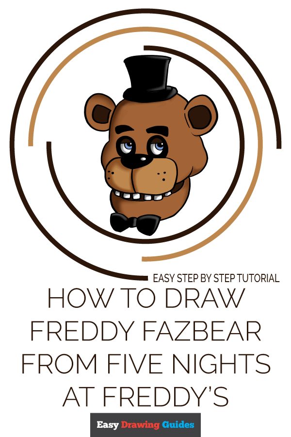 How to Draw Freddy Fazbear at Five Nights at Freddy's | Share to Pinterest
