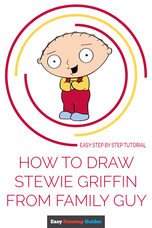 How to Draw Stewie Griffin from Family Guy | Share to Pinterest