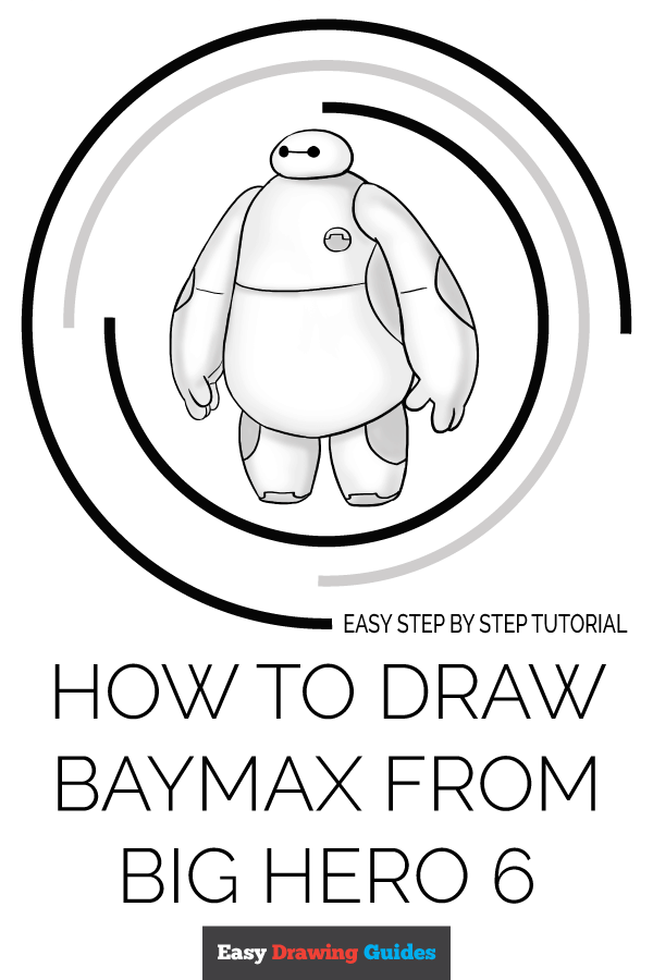 How to Draw Baymax from Big Hero 6 | Share to Pinterest