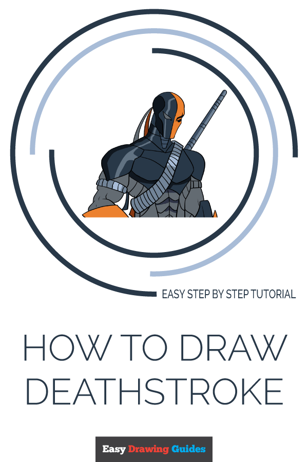 How to Draw Deathstroke | Share to Pinterest