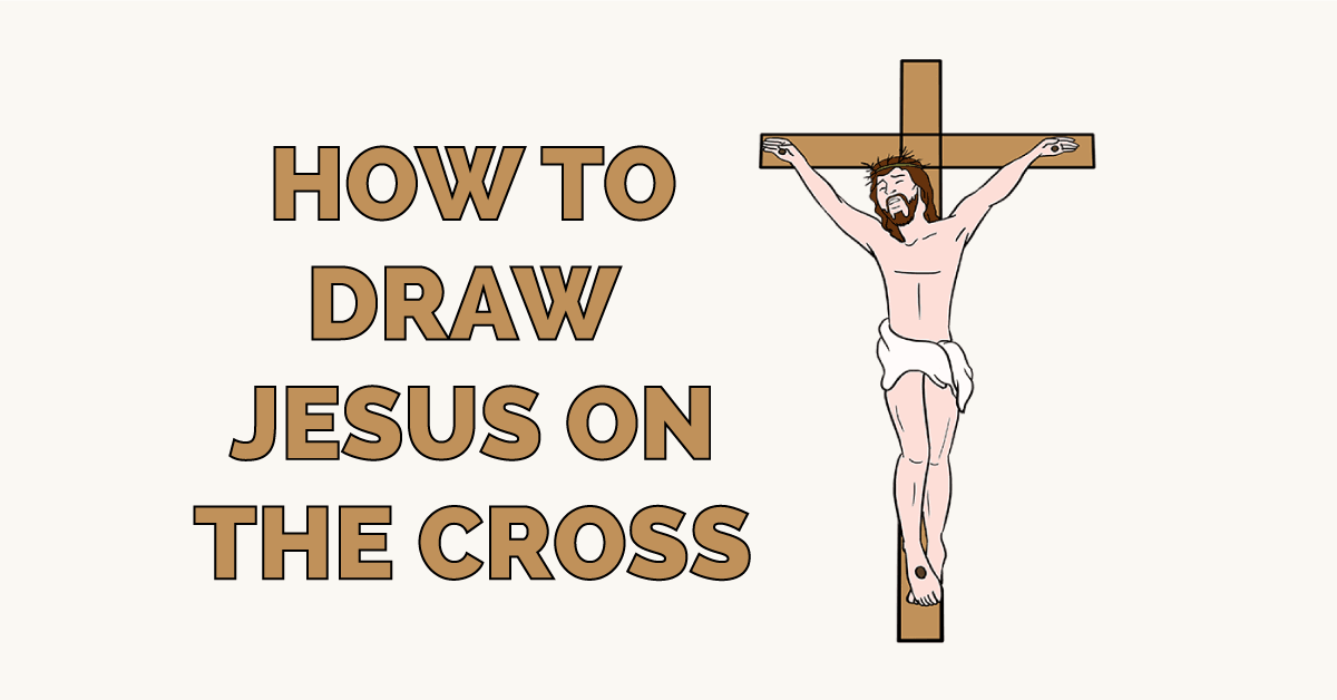 How to Draw Jesus on the Cross Featured Image