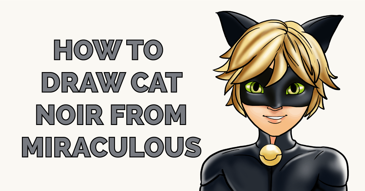 How to Draw Cat Noir from Miraculous Featured Image