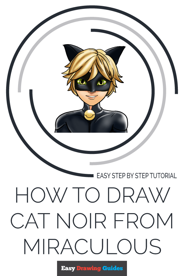 How to Draw Cat Noir from Miraculous | Share to Pinterest