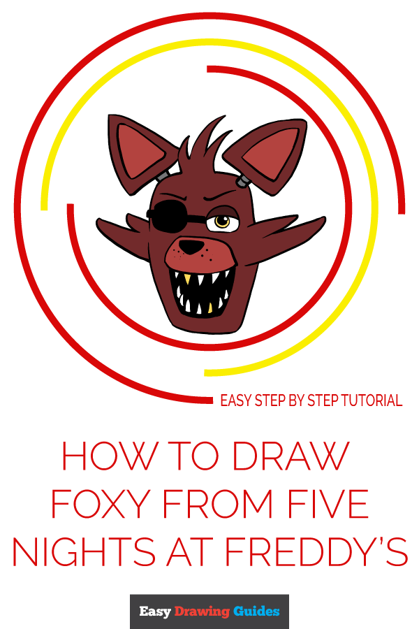 How to Draw Foxy from Five Days at Freddy's | Share to Pinterest