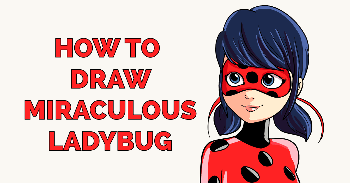 How to Draw Miraculous Ladybug Featured Image