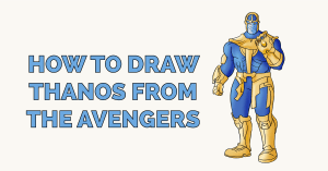 How to Draw Thanos from the Avengers Featured Image
