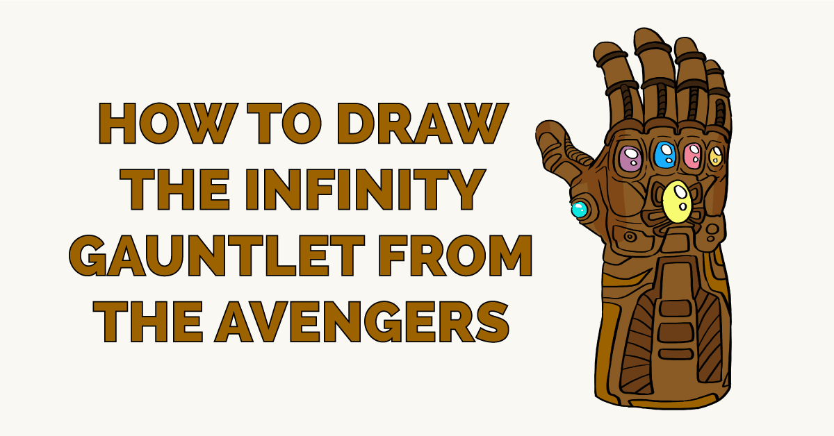 How to Draw the Infinity Gauntlet from the Avengers Featured Image