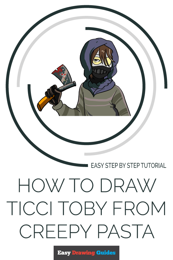 How to Draw Ticci Toby from Creepy Pasta | Share to Pinterest