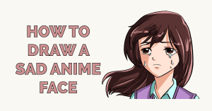 How to Draw a Sad Anime Face Featured Image