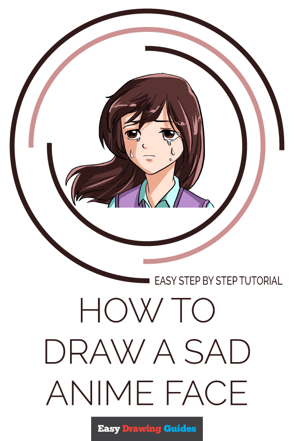 How to Draw Sad Anime Face | Share to Pinterest