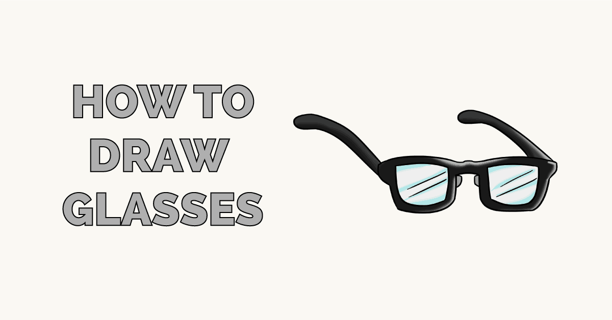 How to Draw Glasses Featured Image