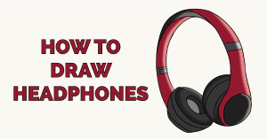 How to Draw Headphones Featured Image