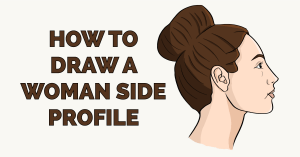 How to Draw a Woman Side Profile Featured Image