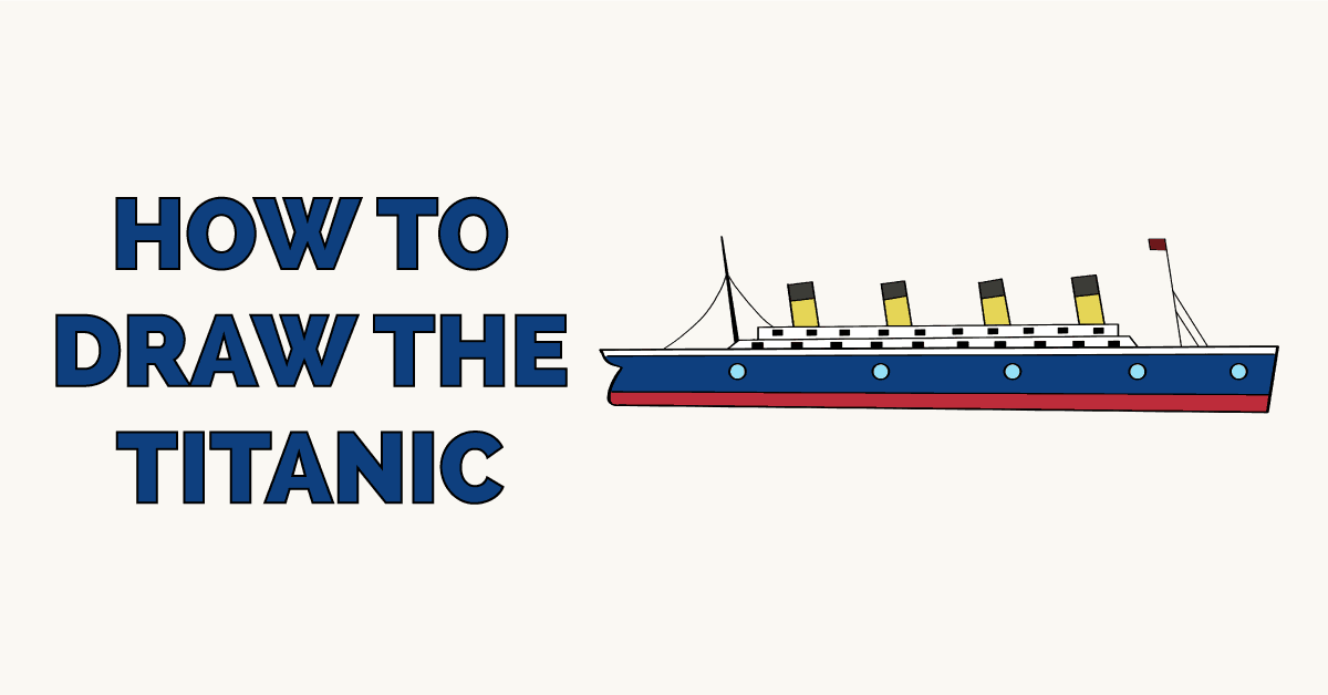 How to Draw the Titanic Featured Image