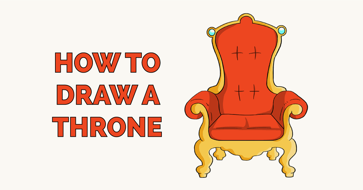 How to Draw a Throne Featured Image