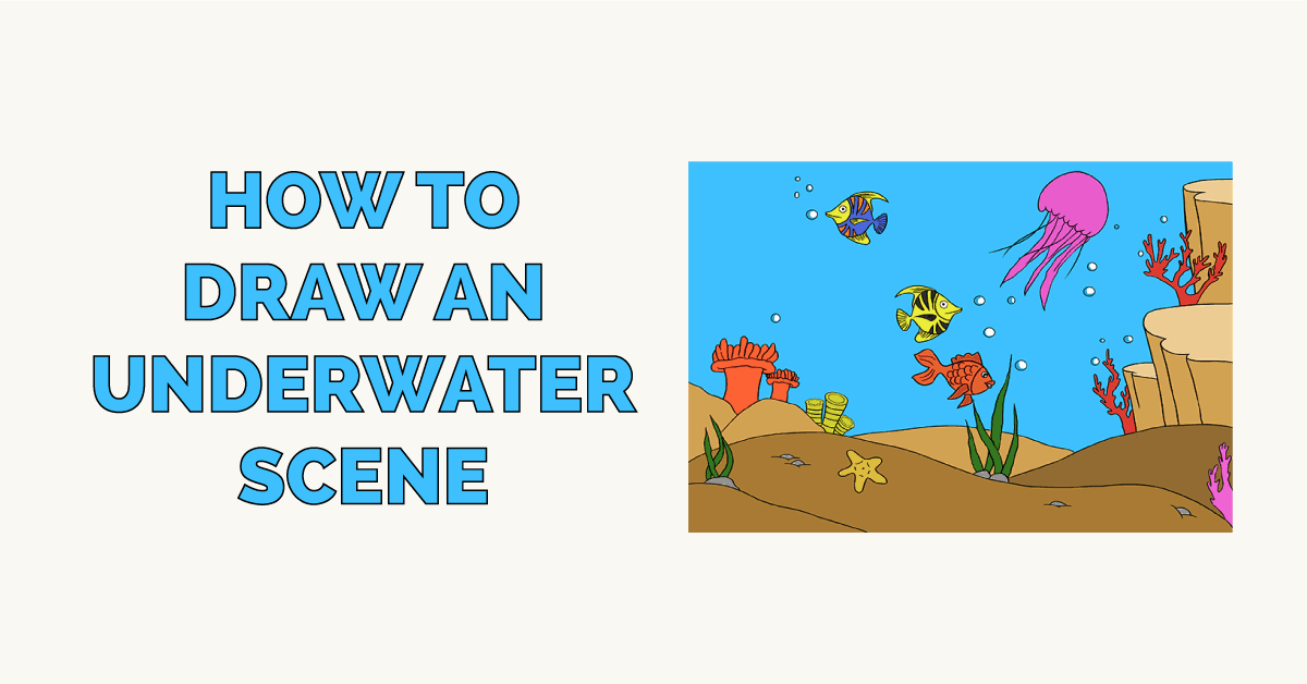 How to Draw an Underwater Scene Featured Image
