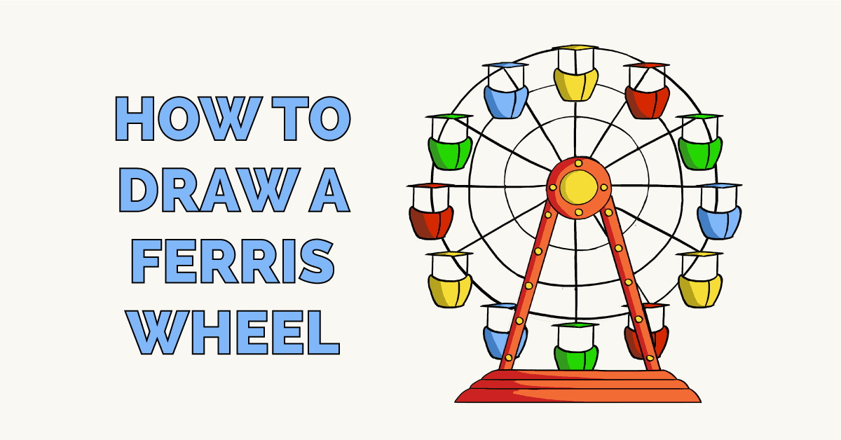 How To Draw A Ferris Wheel Really Easy Drawing Tutorial