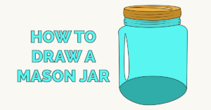 How to Draw a Mason Jar Featured Image
