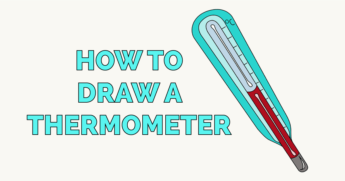 How to Draw a Thermometer Featured Image