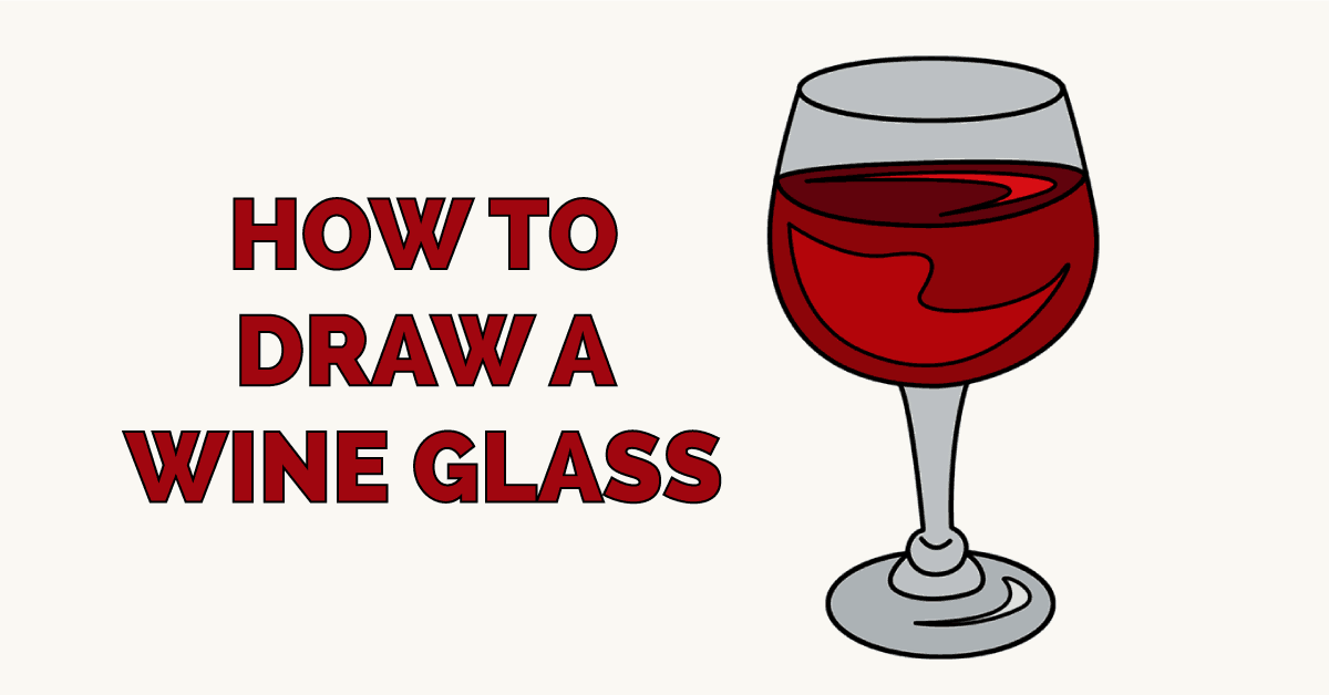 How to Draw a Wine Glass Featured Image