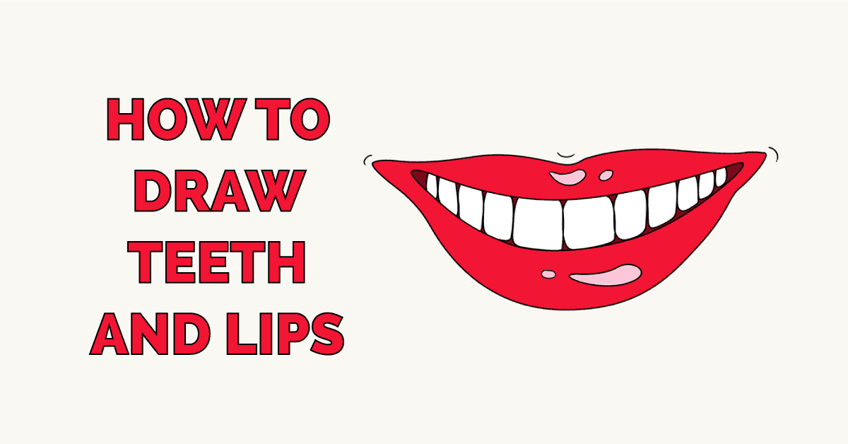 How to Draw Teeth and Lips Featured Image