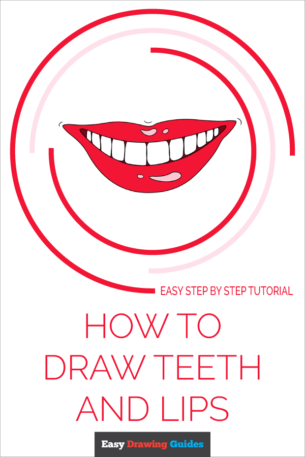 How to Draw Teeth and Lips   Share to Pinterest