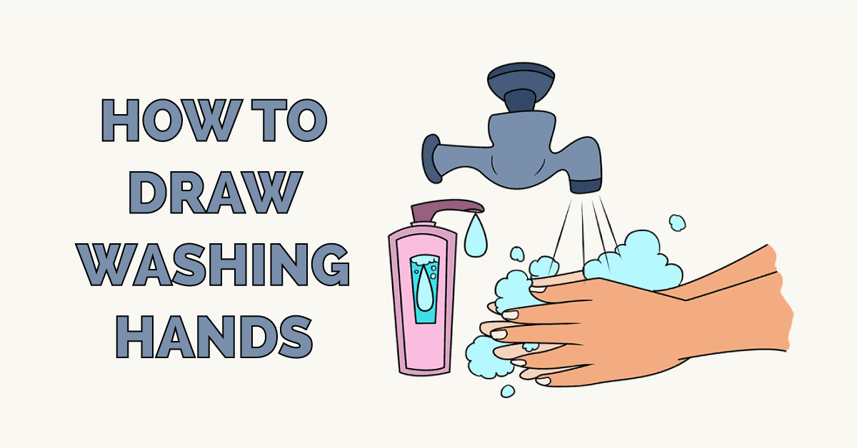 How to Draw Washing Hands Featured Image