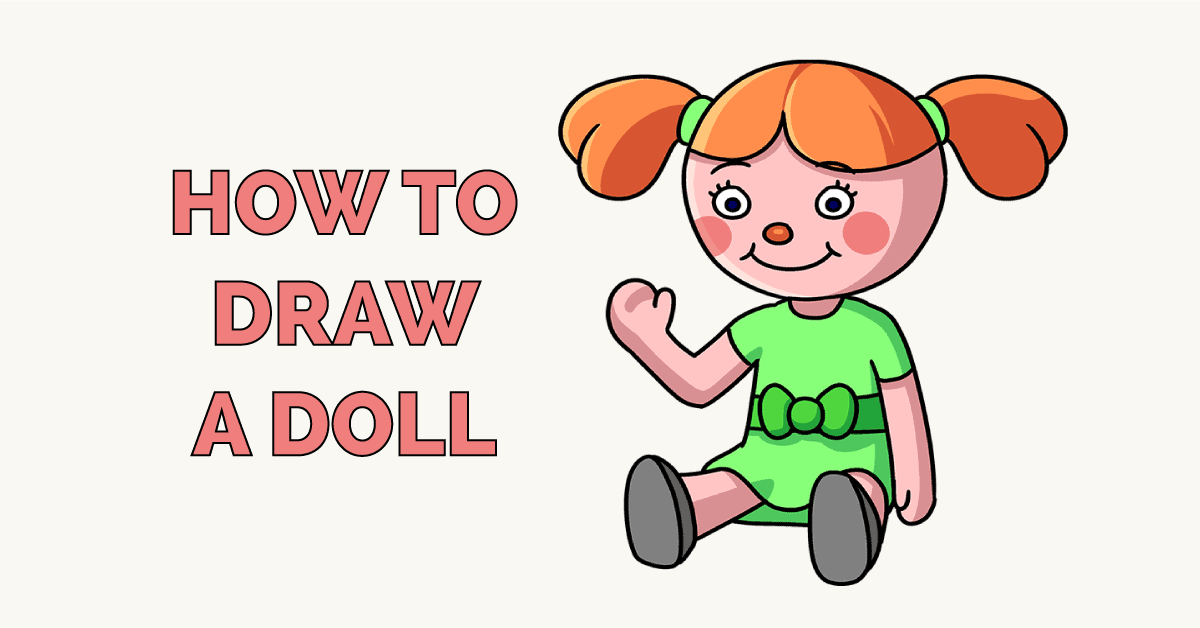 How to Draw a Doll Featured Image