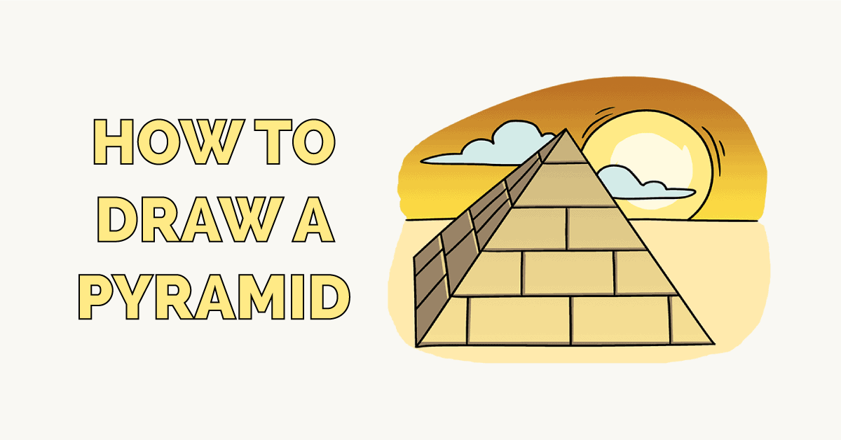 How to Draw a Pyramid Featured Image