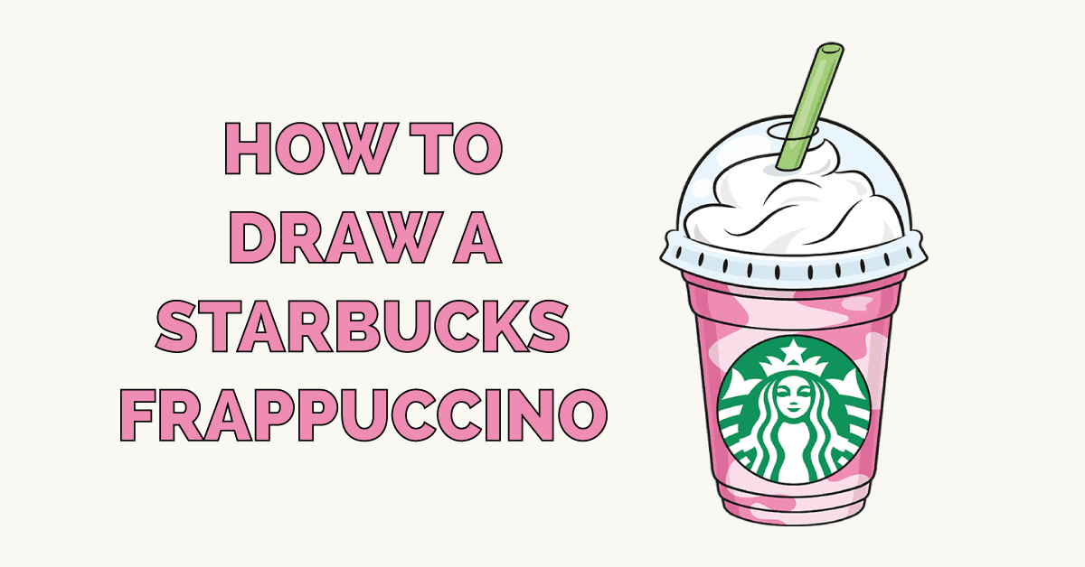 How to Draw a Starbucks Frappuccino Featured Image