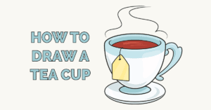 How to Draw a Tea Cup Featured Image