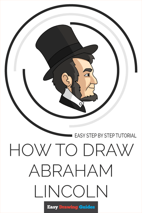 How to Draw Abraham Lincoln | Share to Pinterest