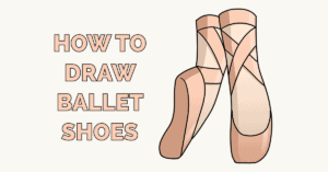 How to Draw Ballet Shoes Featured Image