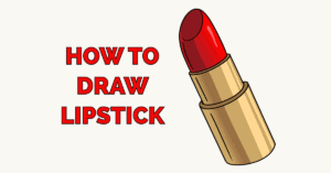 How to Draw Lipstick Featured Image