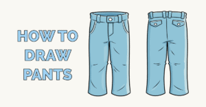 How to Draw Pants Featured Image