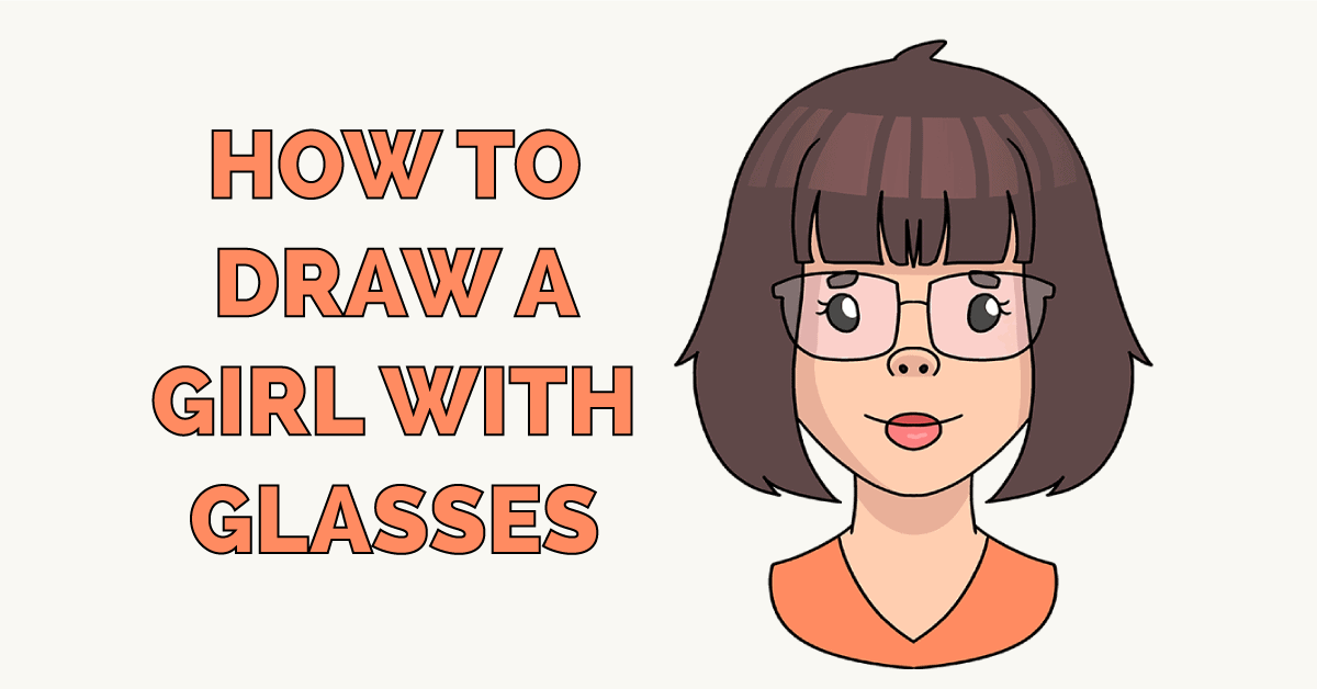 How to Draw a Girl with Glasses Featured Image