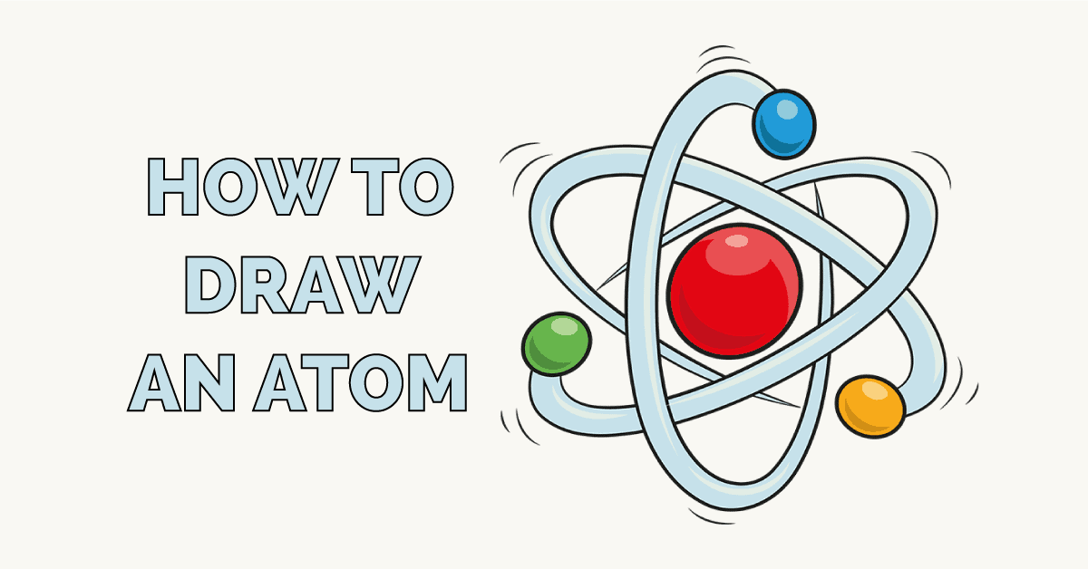 How to Draw an Atom Featured Image