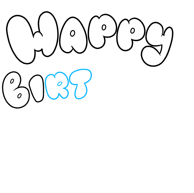 How to Draw Happy Birthday in Bubble Letters: Step 5