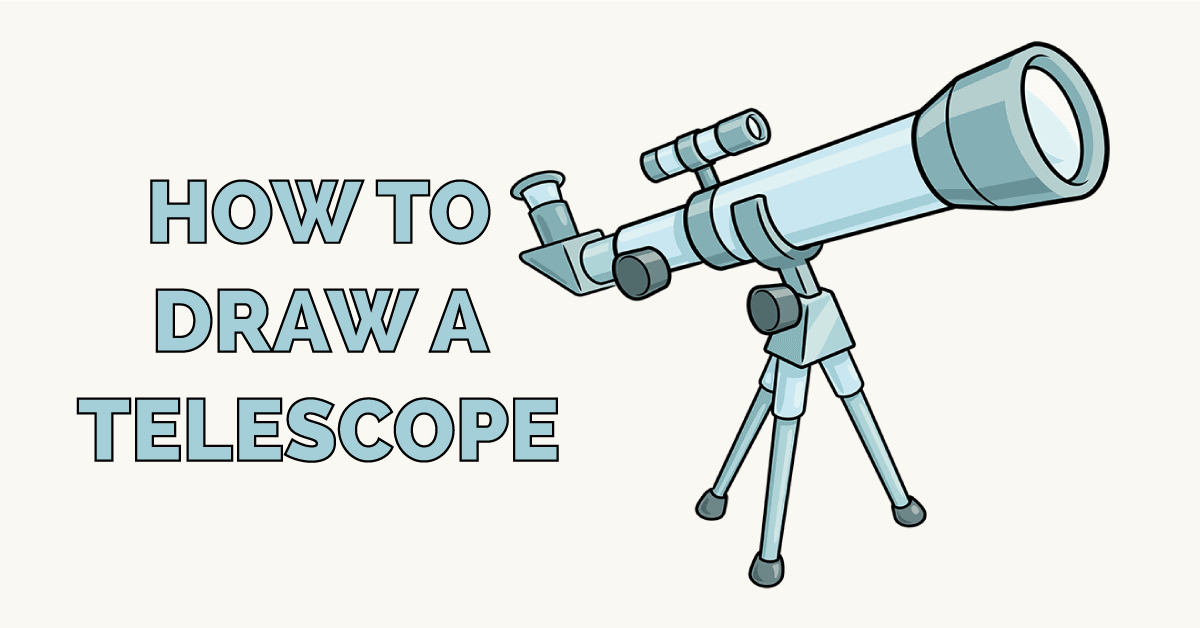 How to Draw a Telescope Featured Image