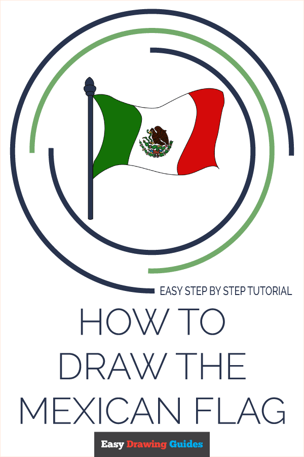 How to Draw Mexican Flag | Share to Pinterest