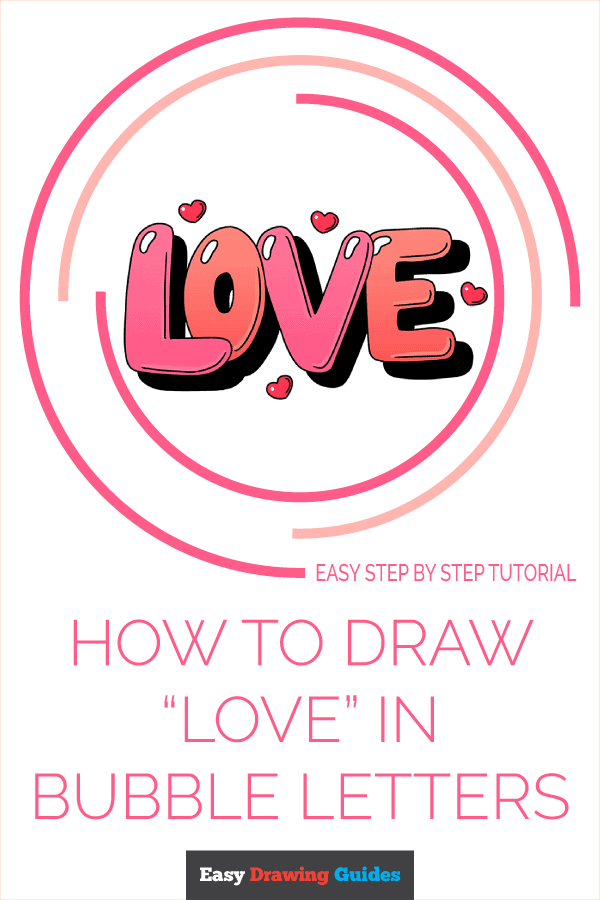 How to Draw Love in Bubble Letters | Share to Pinterest