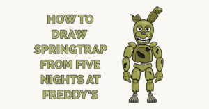 How to Draw Springtrap from Five Nights at Freddy's Featured Image