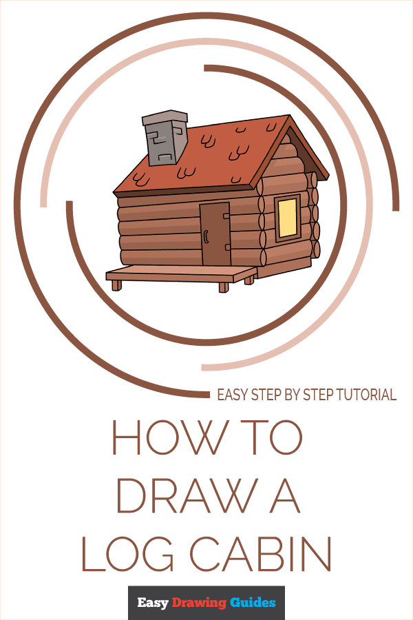 How to Draw Log Cabin | Share to Pinterest